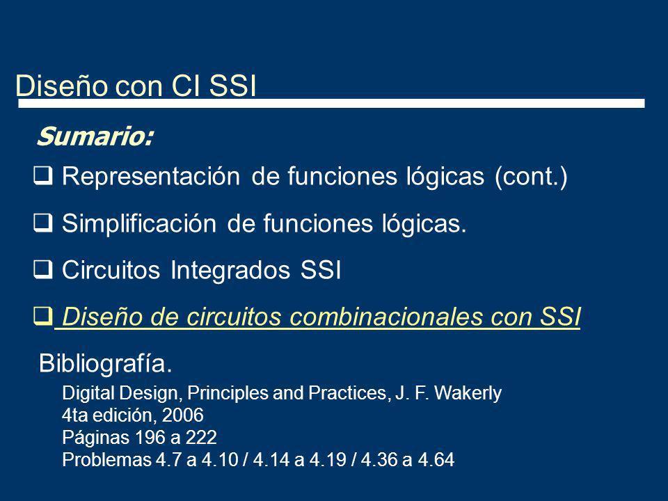 Diseño con CI SSI Sumario: Representación de funciones lógicas (cont.)