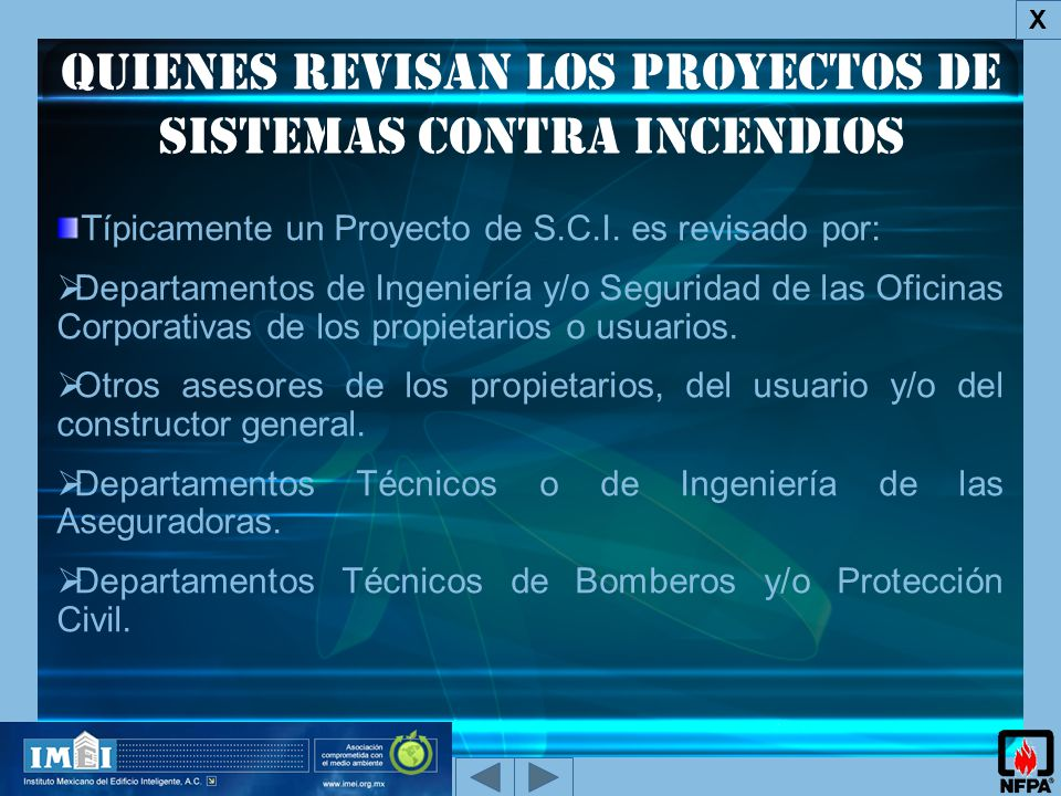QUIENES REVISAN los proyectos de Sistemas Contra Incendios