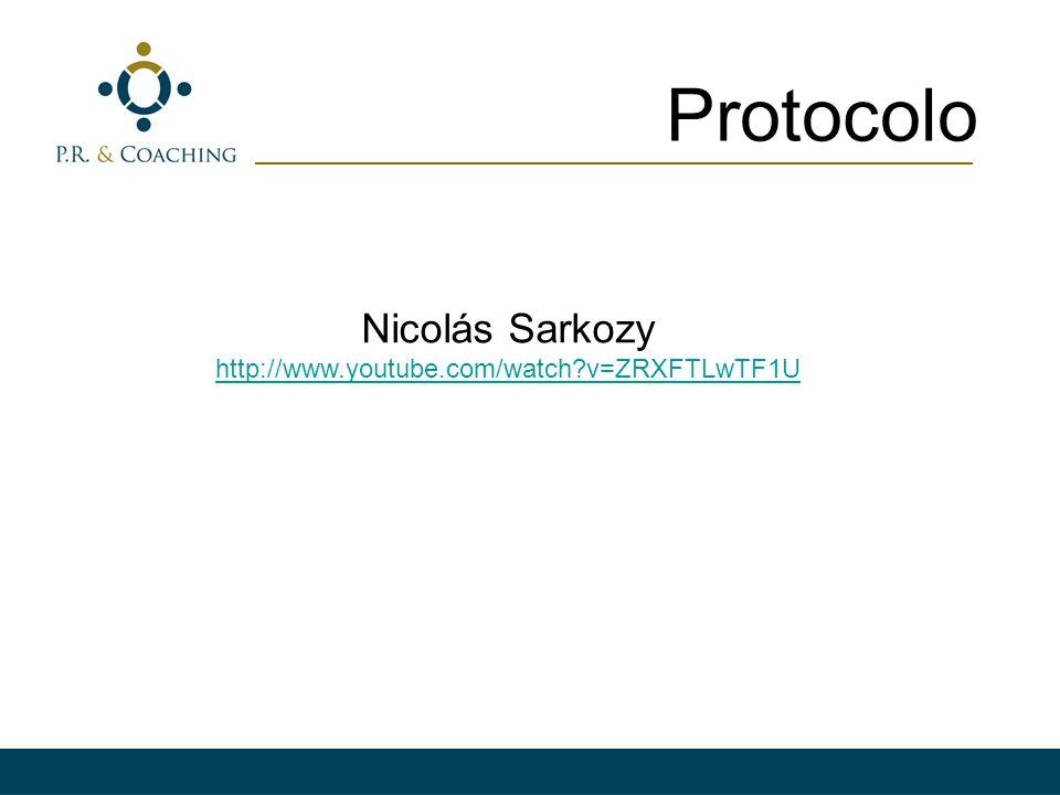Protocolo Nicolás Sarkozy http://www.youtube.com/watch v=ZRXFTLwTF1U