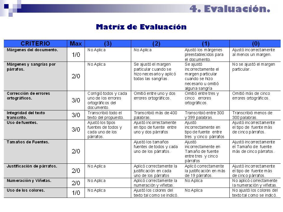 4. Evaluación. Matriz de Evaluación
