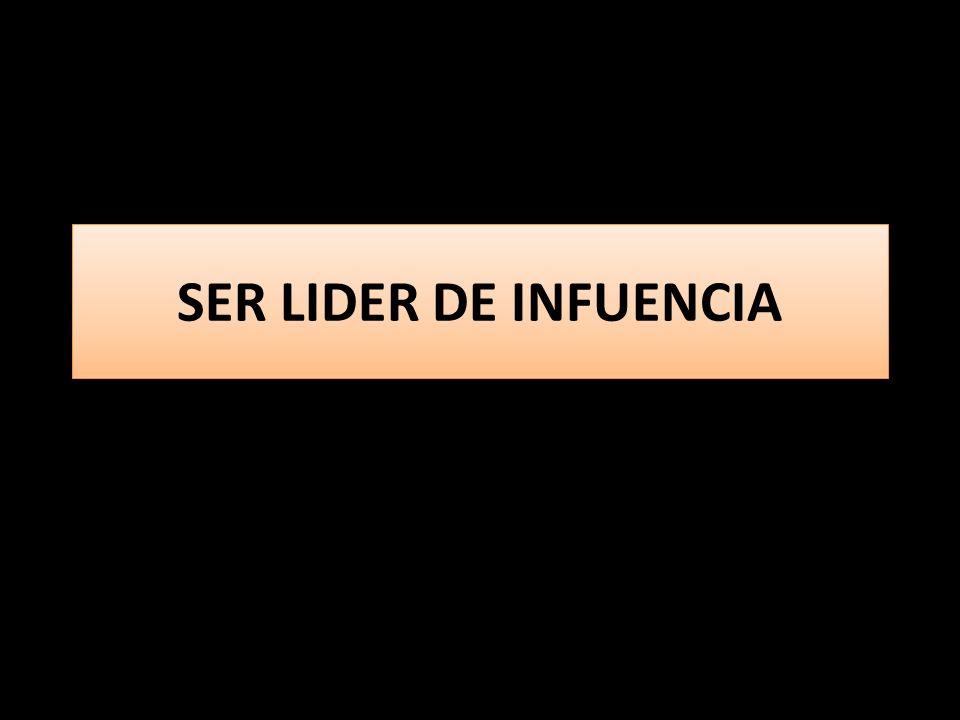 SER LIDER DE INFUENCIA