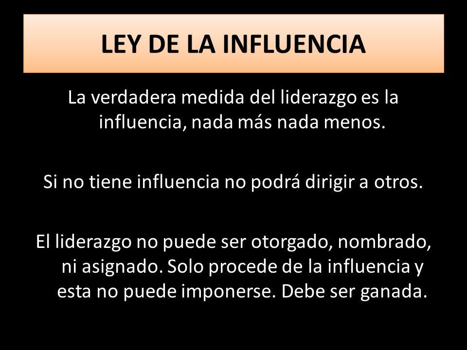 LEY DE LA INFLUENCIA