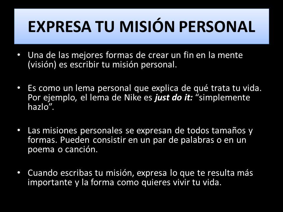 EXPRESA TU MISIÓN PERSONAL
