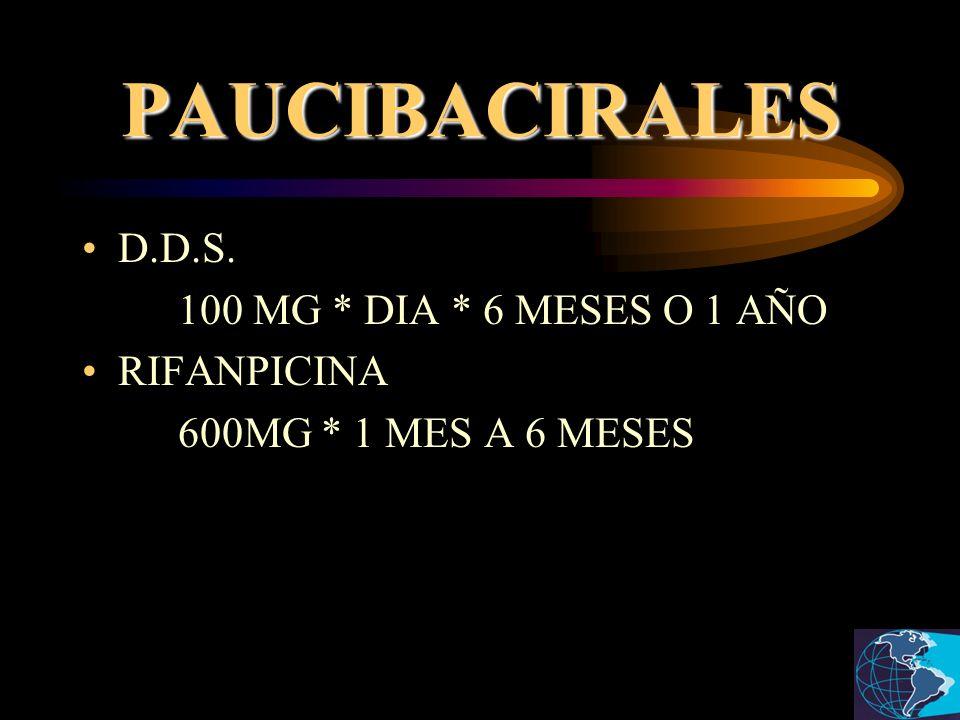 PAUCIBACIRALES D.D.S. 100 MG * DIA * 6 MESES O 1 AÑO RIFANPICINA