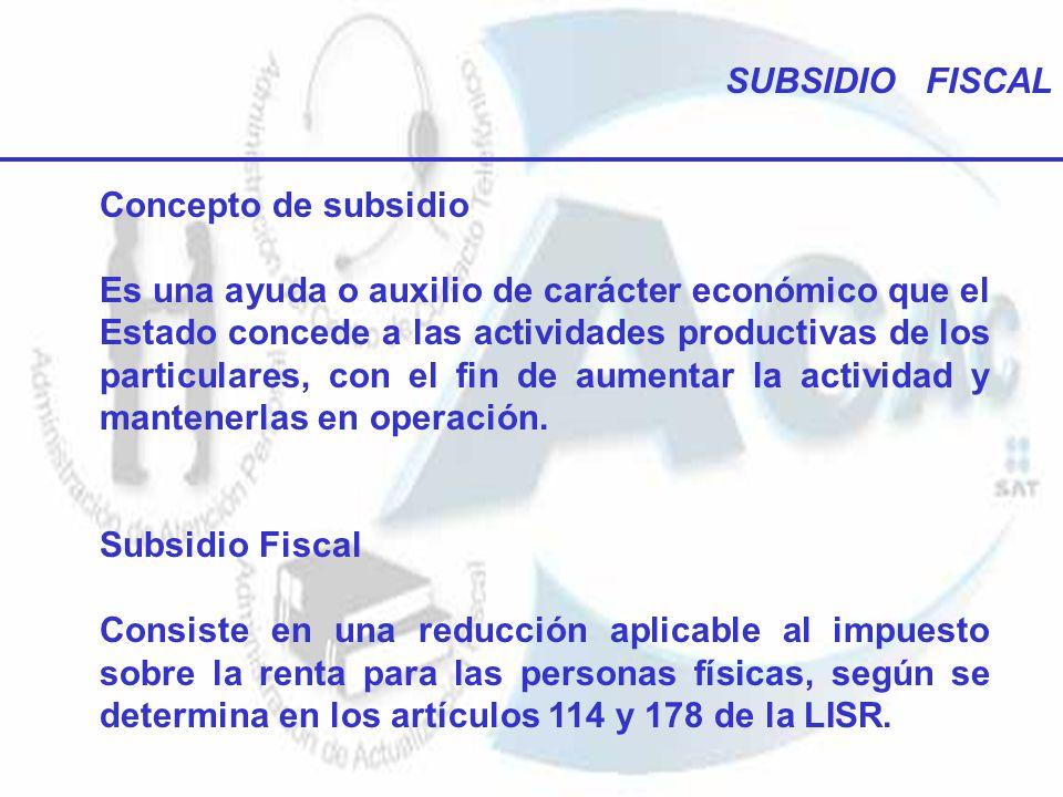 SUBSIDIO FISCAL Concepto de subsidio.