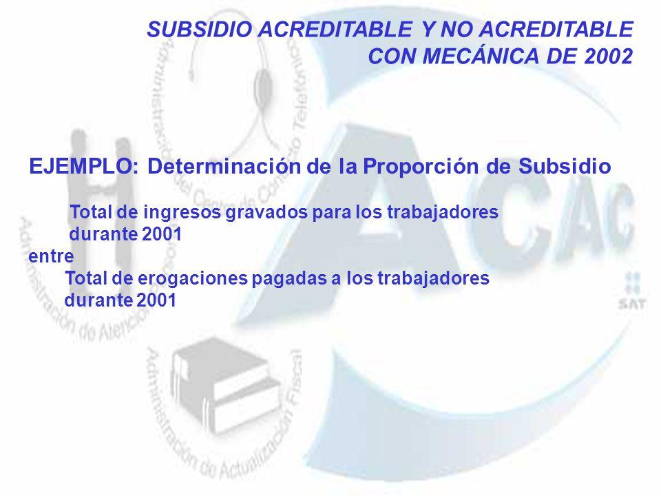 EJEMPLO: Determinación de la Proporción de Subsidio