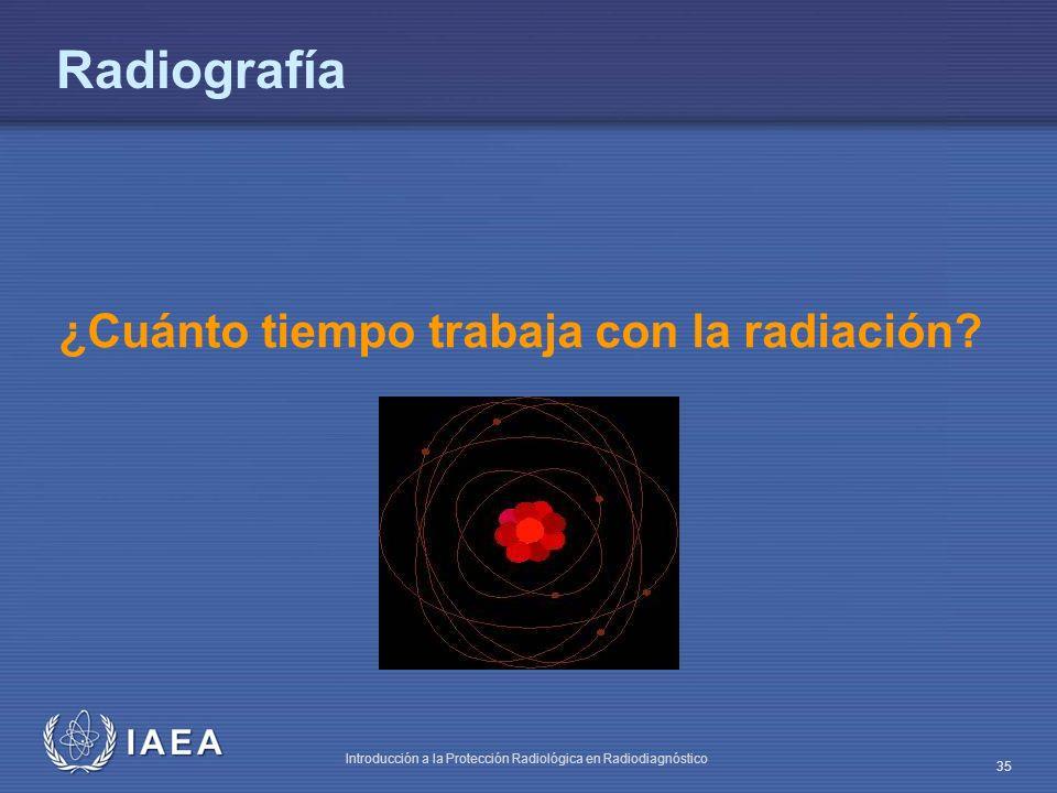 Radiografía ¿Cuánto tiempo trabaja con la radiación