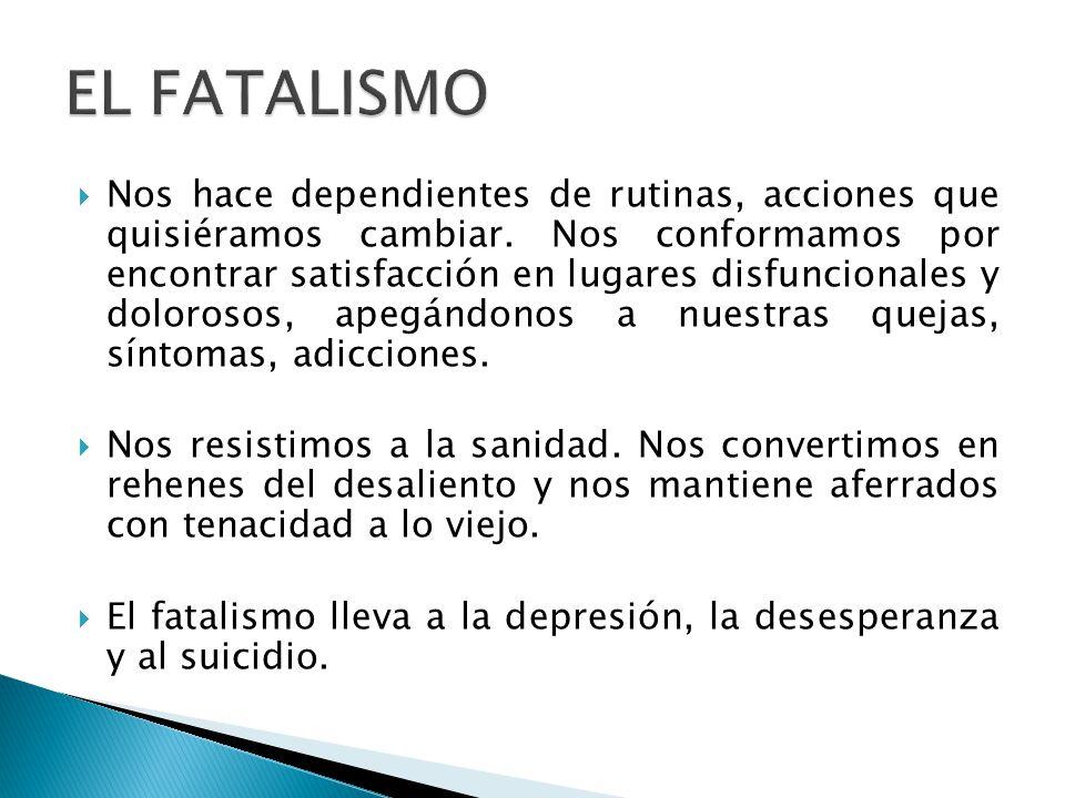 EL FATALISMO