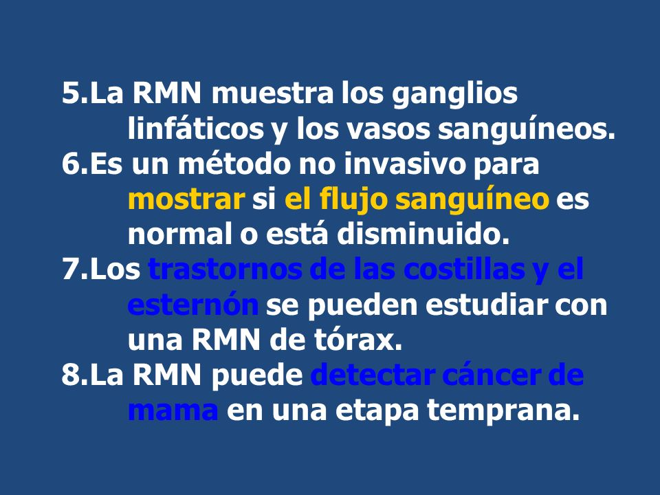 La RMN muestra los ganglios linfáticos y los vasos sanguíneos.