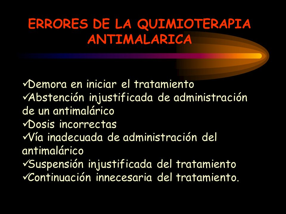 ERRORES DE LA QUIMIOTERAPIA ANTIMALARICA