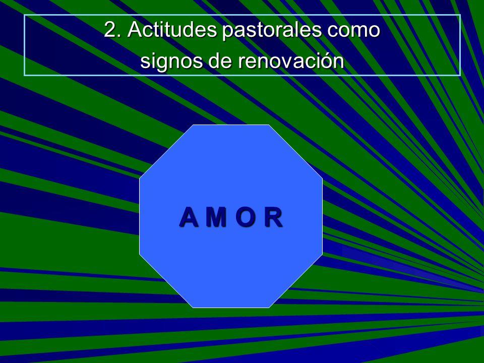 2. Actitudes pastorales como signos de renovación