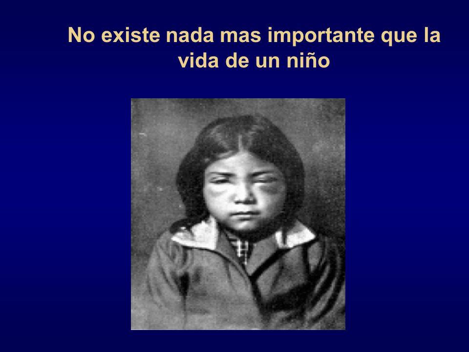 No existe nada mas importante que la vida de un niño