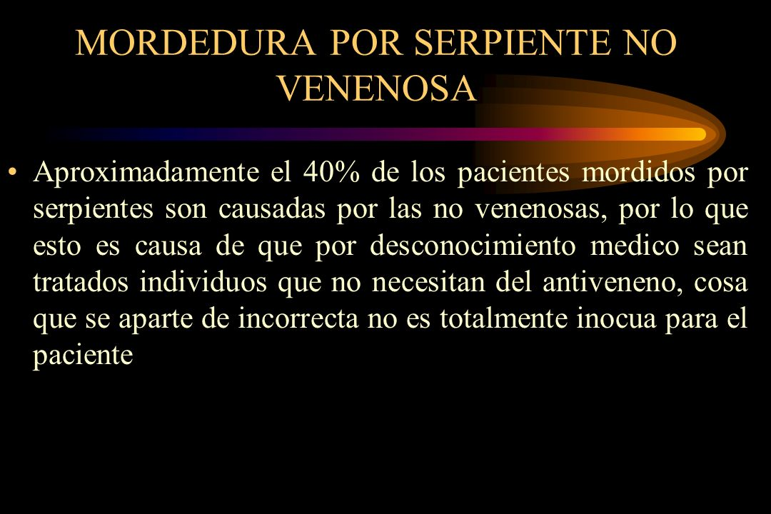 MORDEDURA POR SERPIENTE NO VENENOSA
