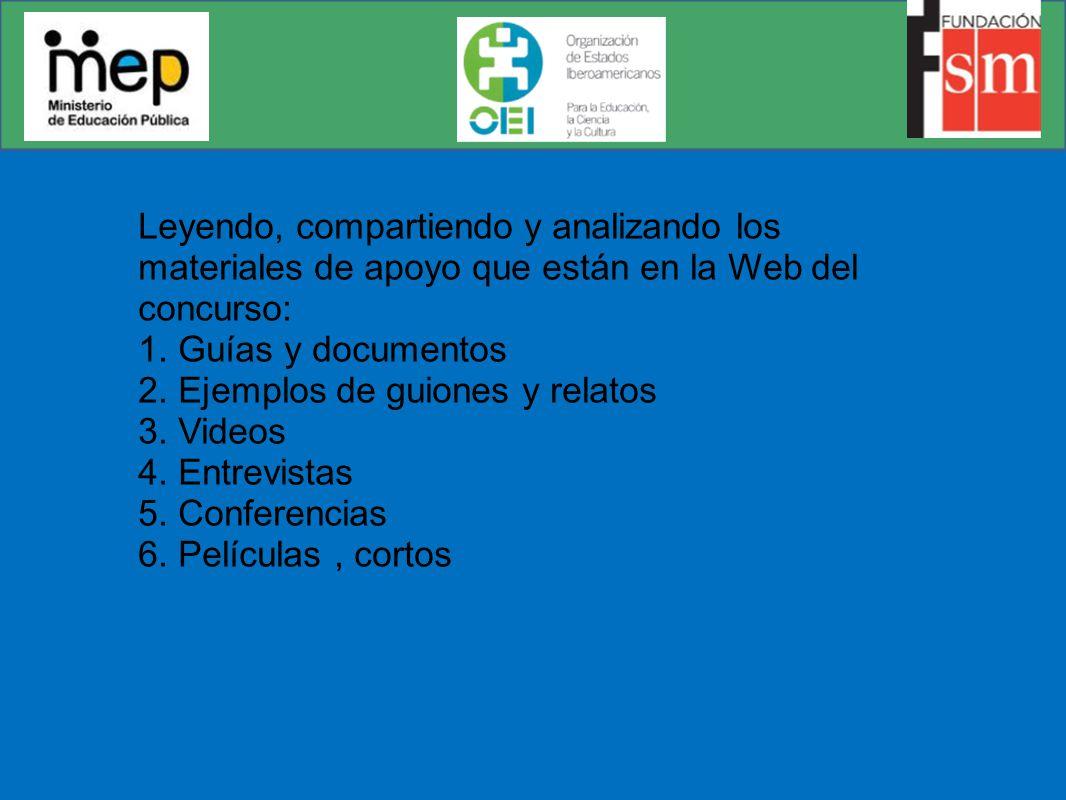Leyendo, compartiendo y analizando los materiales de apoyo que están en la Web del concurso: