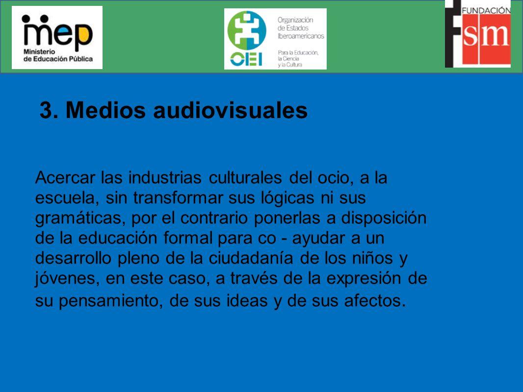 3. Medios audiovisuales