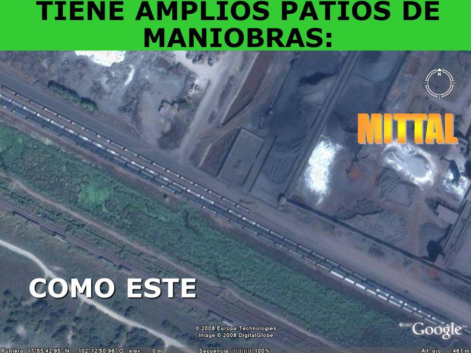 TIENE AMPLIOS PATIOS DE MANIOBRAS: