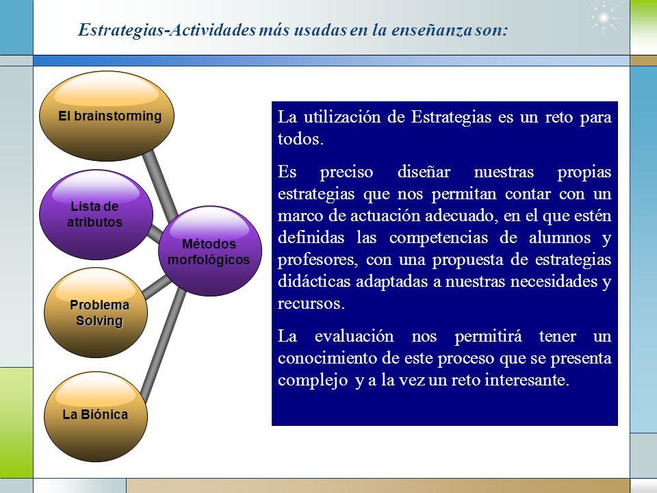 Estrategias-Actividades más usadas en la enseñanza son: