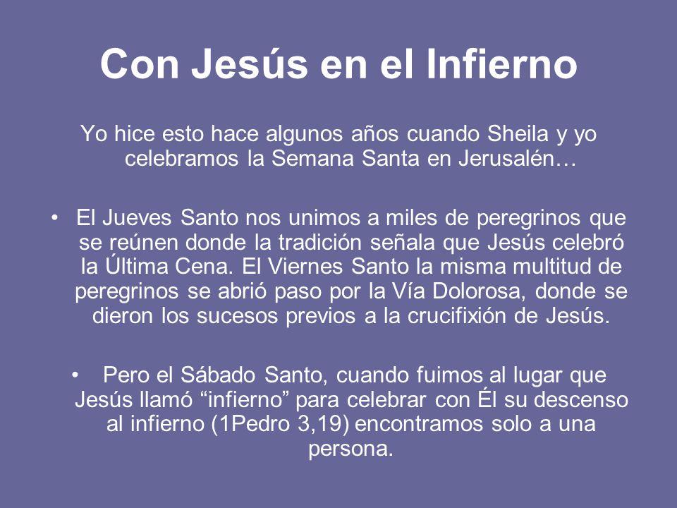 Con Jesús en el Infierno