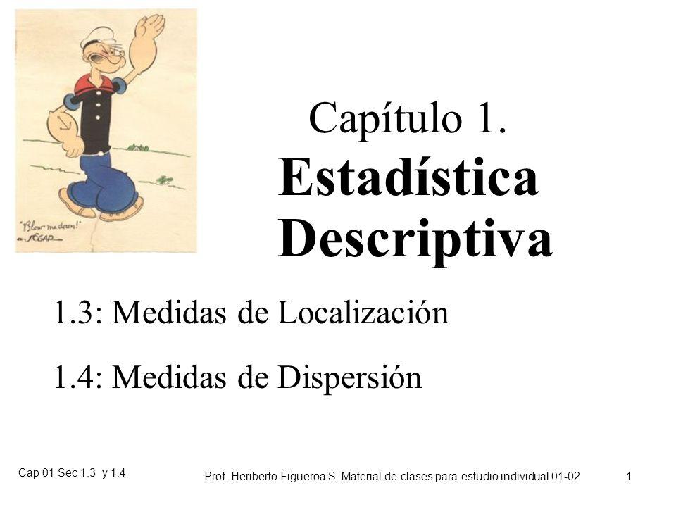 Estadística Descriptiva Capítulo 1. 1.3: Medidas de Localización