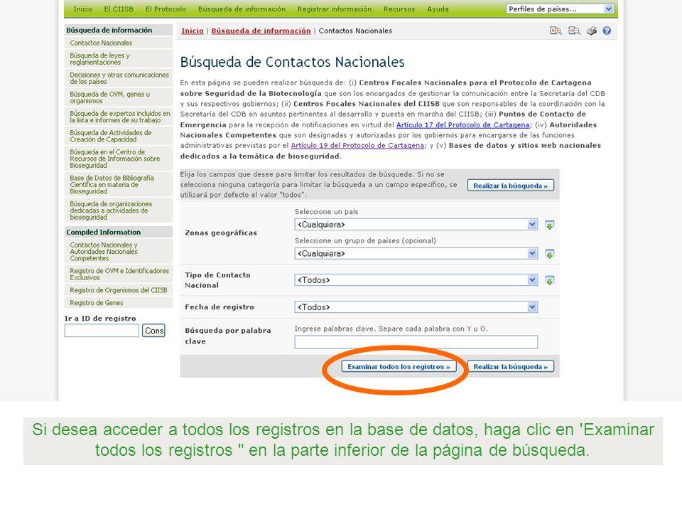 Si desea acceder a todos los registros en la base de datos, haga clic en Examinar todos los registros en la parte inferior de la página de búsqueda.