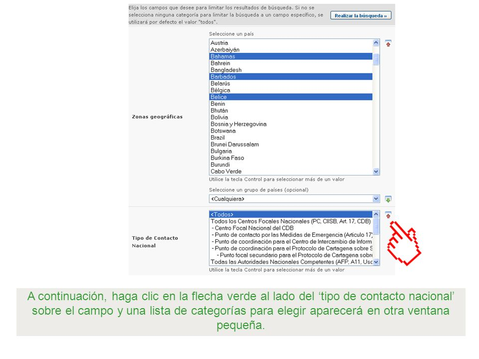A continuación, haga clic en la flecha verde al lado del 'tipo de contacto nacional' sobre el campo y una lista de categorías para elegir aparecerá en otra ventana pequeña.