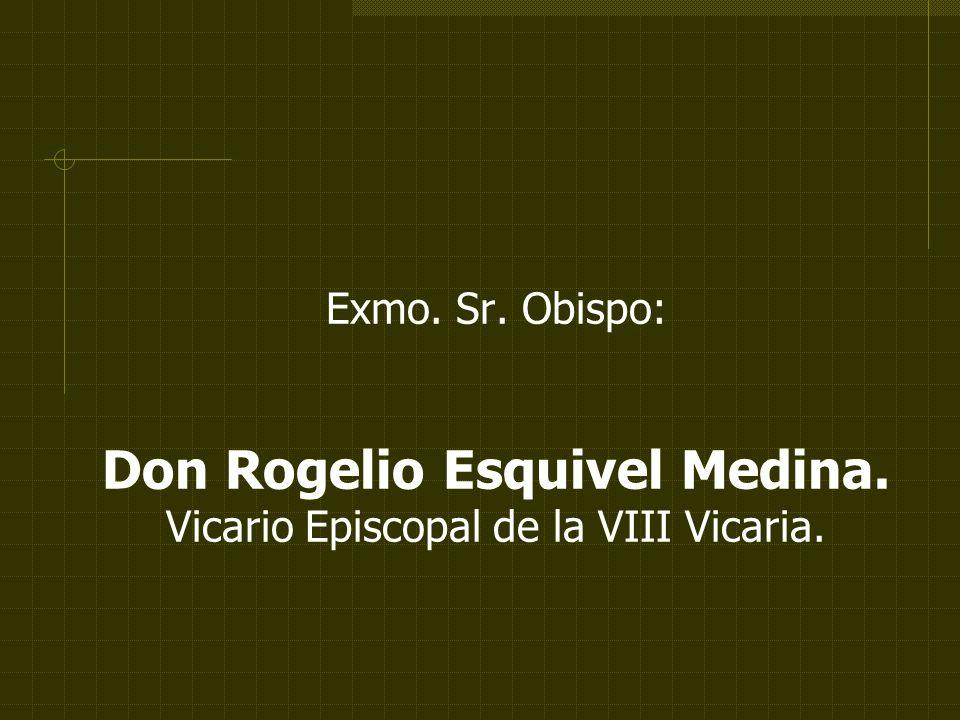 Don Rogelio Esquivel Medina.