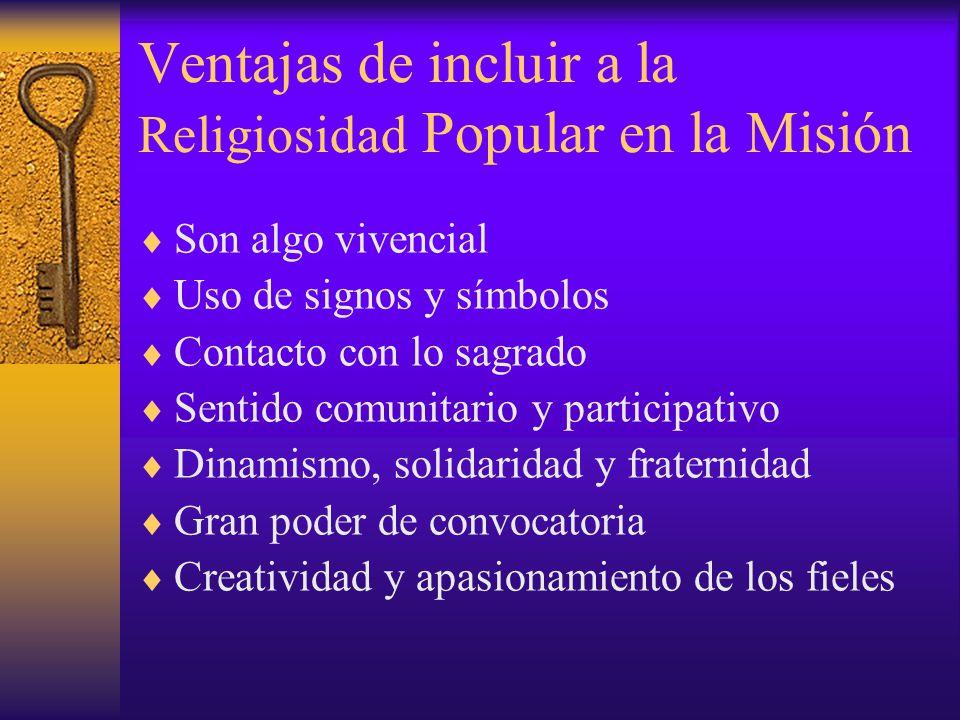 Ventajas de incluir a la Religiosidad Popular en la Misión