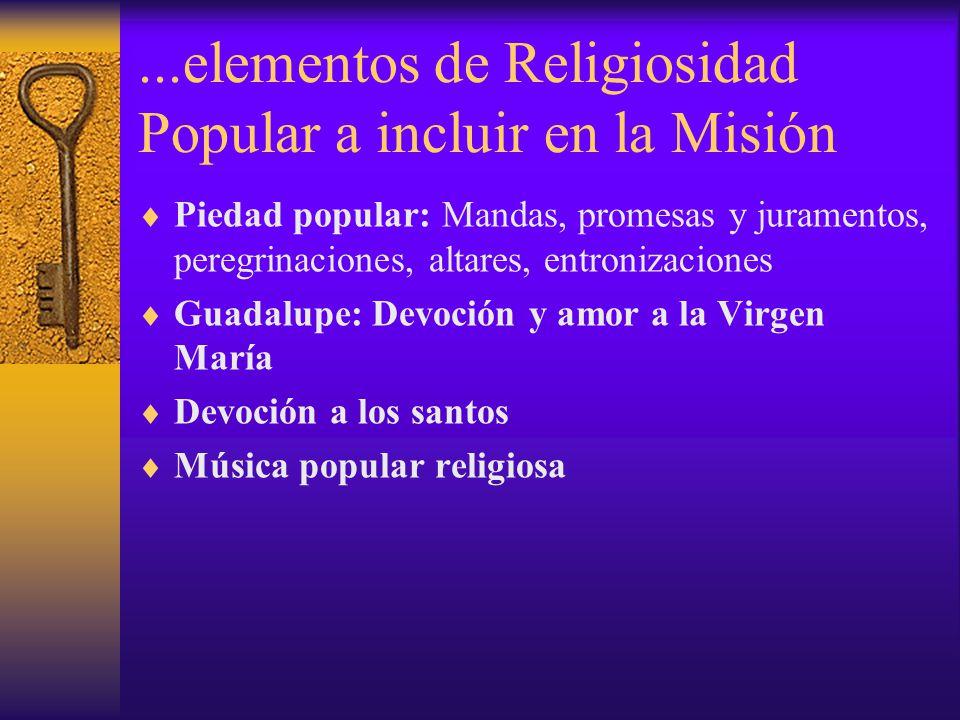 ...elementos de Religiosidad Popular a incluir en la Misión