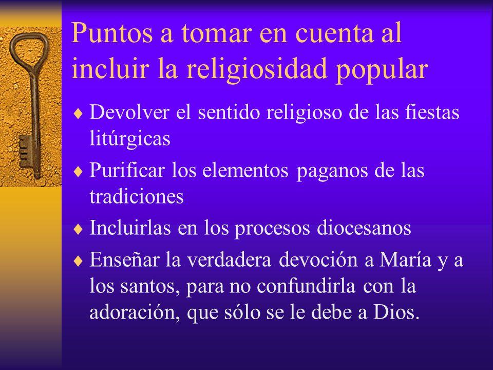 Puntos a tomar en cuenta al incluir la religiosidad popular