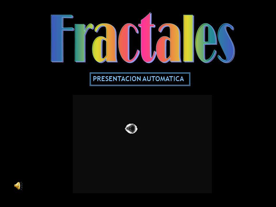 Fractales PRESENTACION AUTOMATICA