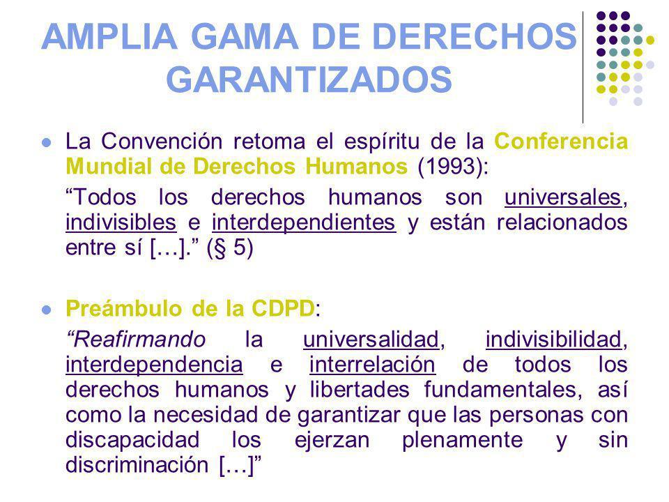 AMPLIA GAMA DE DERECHOS GARANTIZADOS