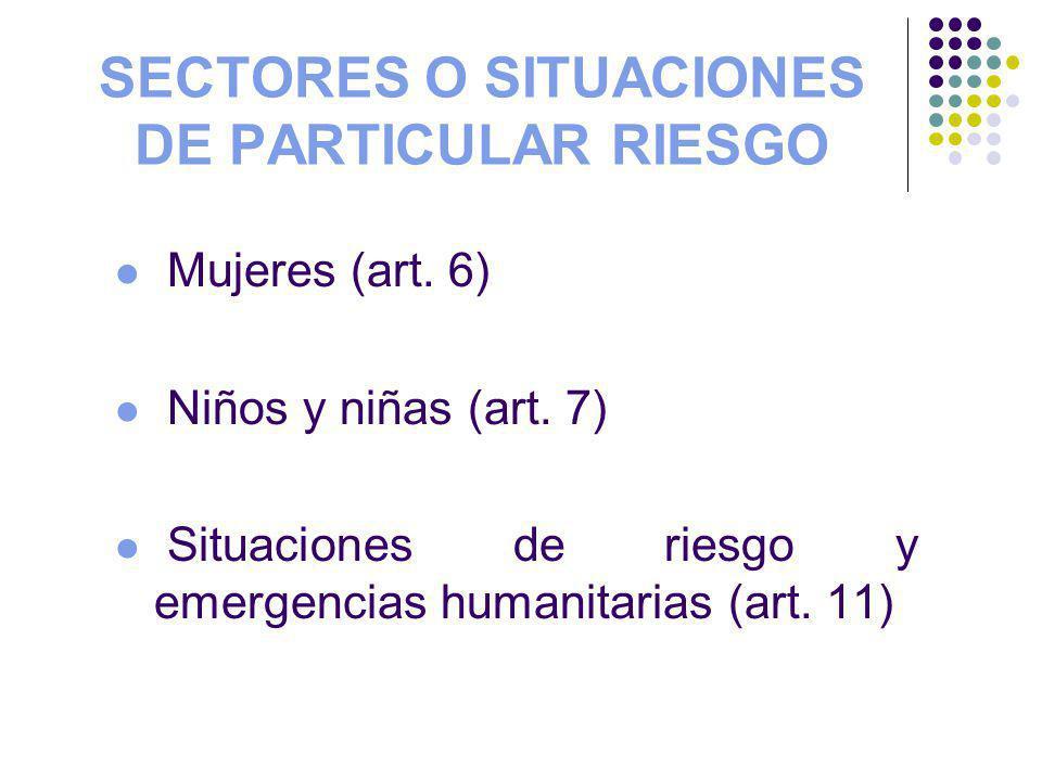 SECTORES O SITUACIONES DE PARTICULAR RIESGO