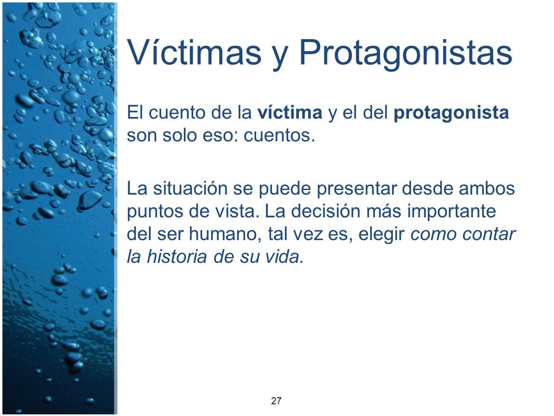 Víctimas y Protagonistas
