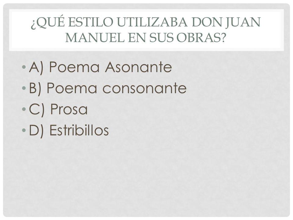 ¿Qué estilo utilizaba Don Juan Manuel en sus obras