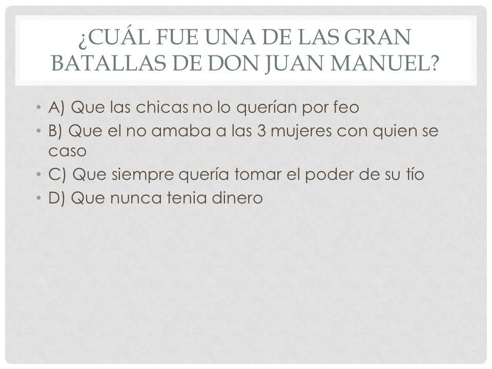 ¿Cuál fue una de las gran batallas de Don Juan Manuel
