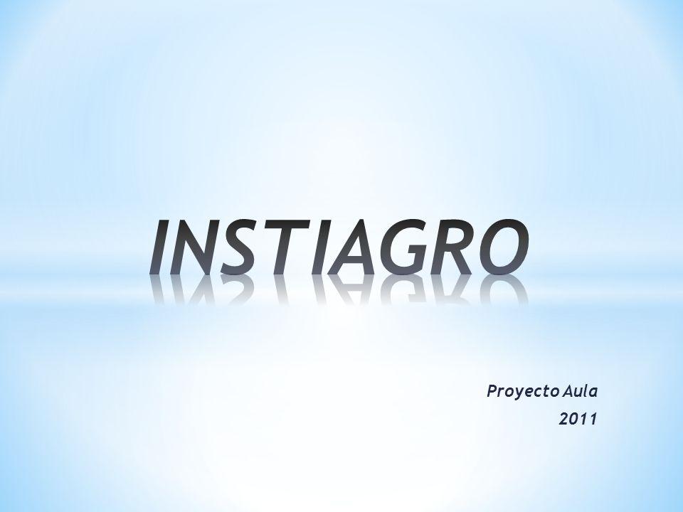 INSTIAGRO Proyecto Aula 2011