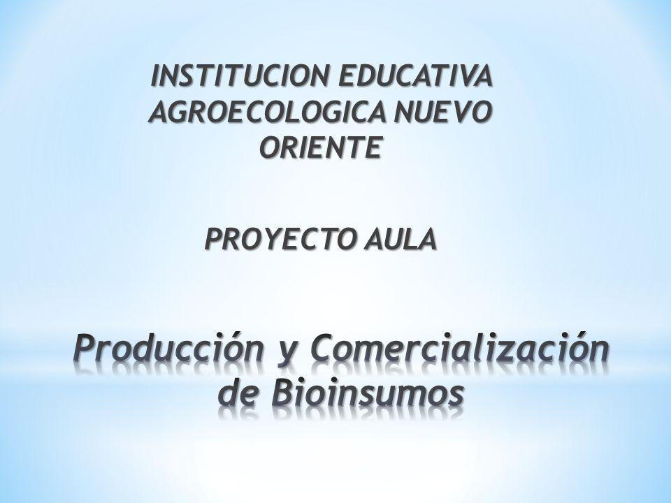 Producción y Comercialización de Bioinsumos