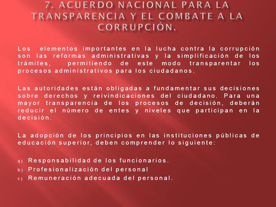 7. Acuerdo Nacional para la Transparencia y el Combate a la Corrupción.