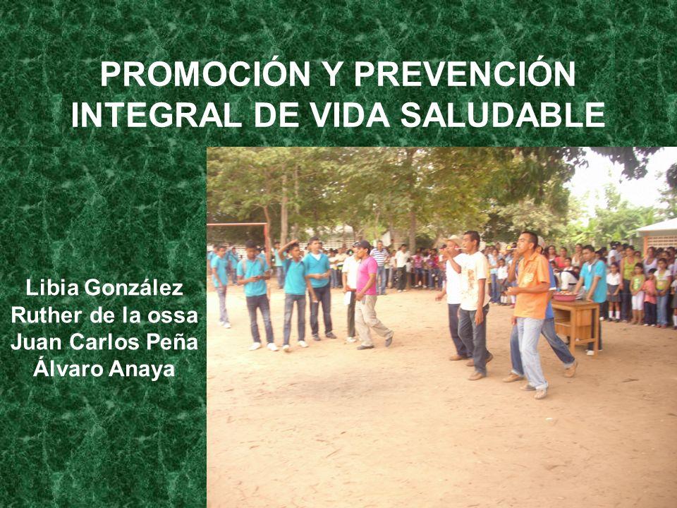 PROMOCIÓN Y PREVENCIÓN INTEGRAL DE VIDA SALUDABLE