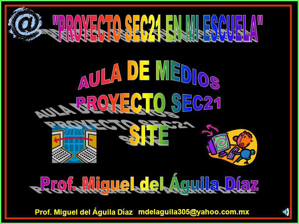 PROYECTO SEC21 EN MI ESCUELA
