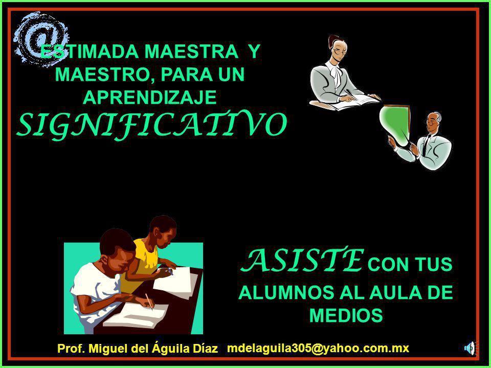 ASISTE CON TUS ALUMNOS AL AULA DE MEDIOS