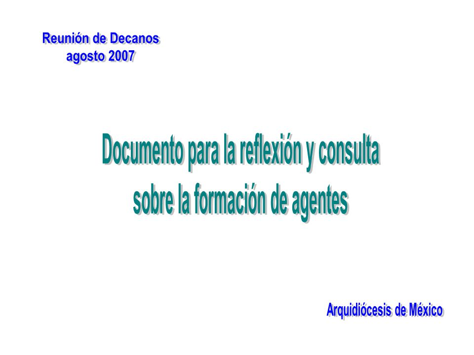 Documento para la reflexión y consulta sobre la formación de agentes