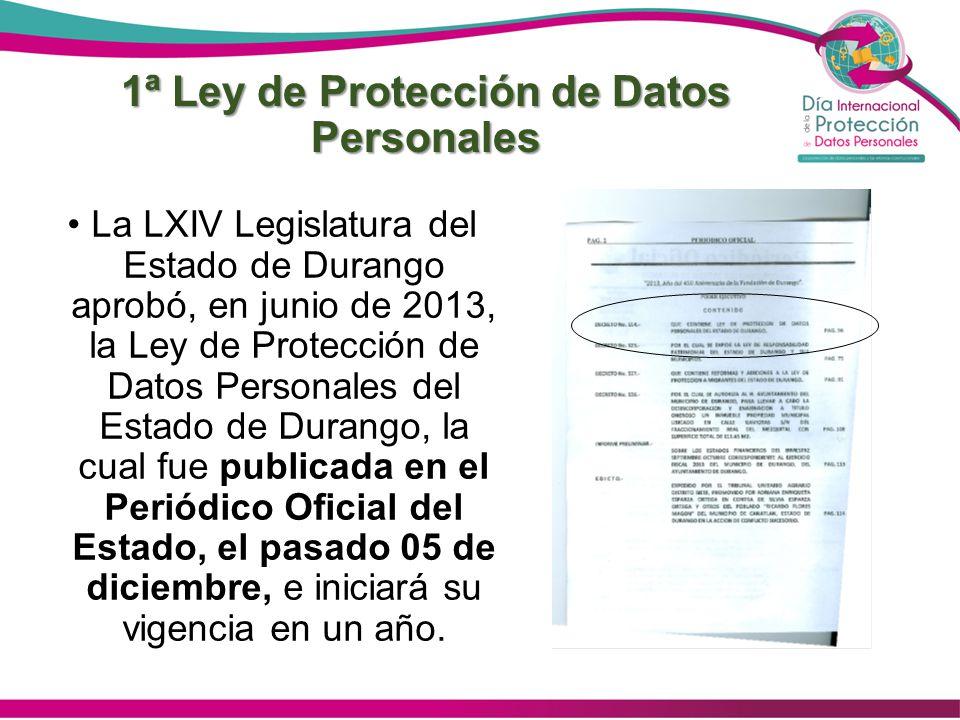 1ª Ley de Protección de Datos Personales