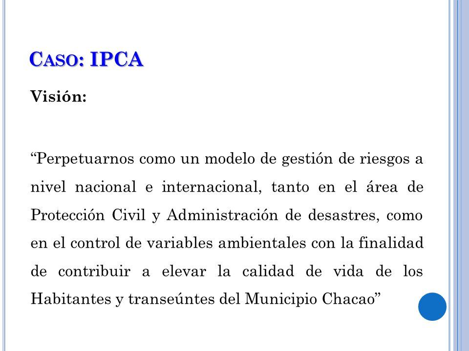 Caso: IPCAVisión: