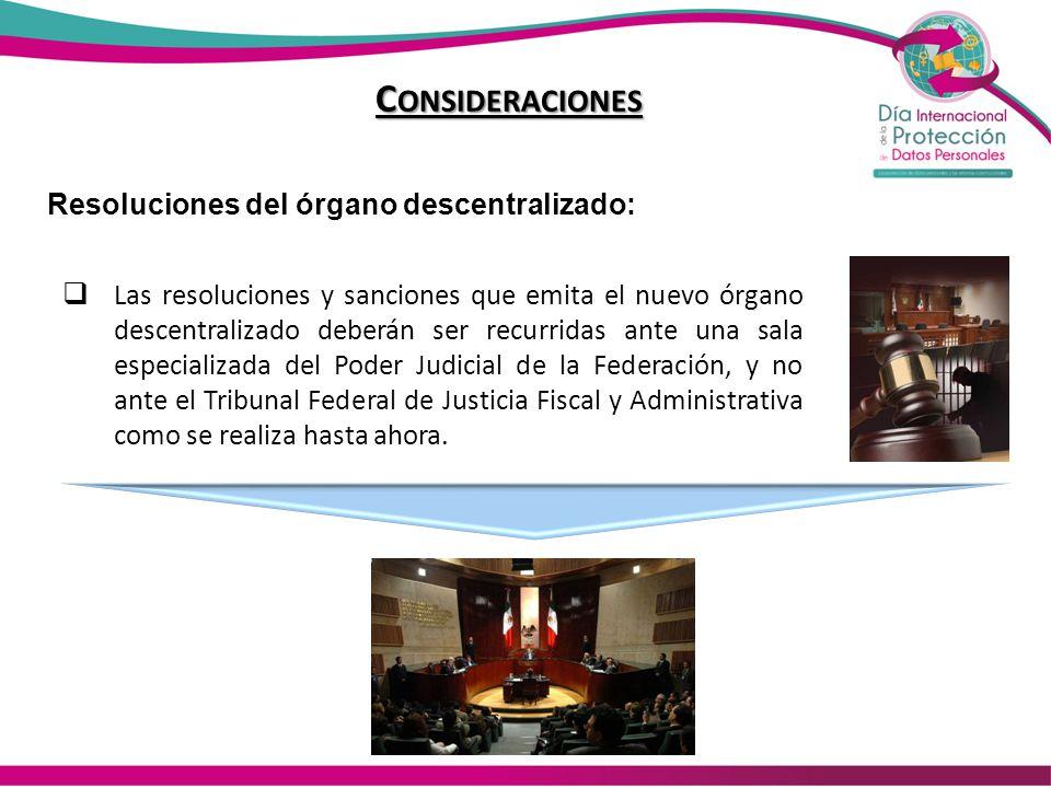 Consideraciones Resoluciones del órgano descentralizado: