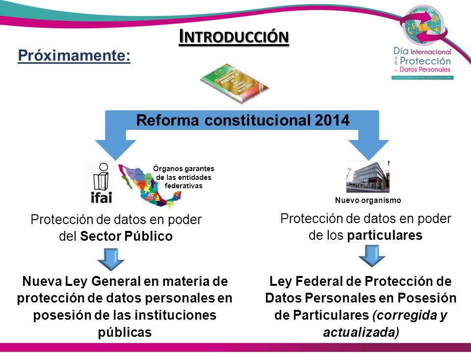 Introducción Próximamente: Reforma constitucional 2014