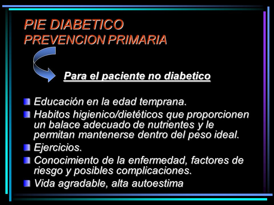 PIE DIABETICO PREVENCION PRIMARIA