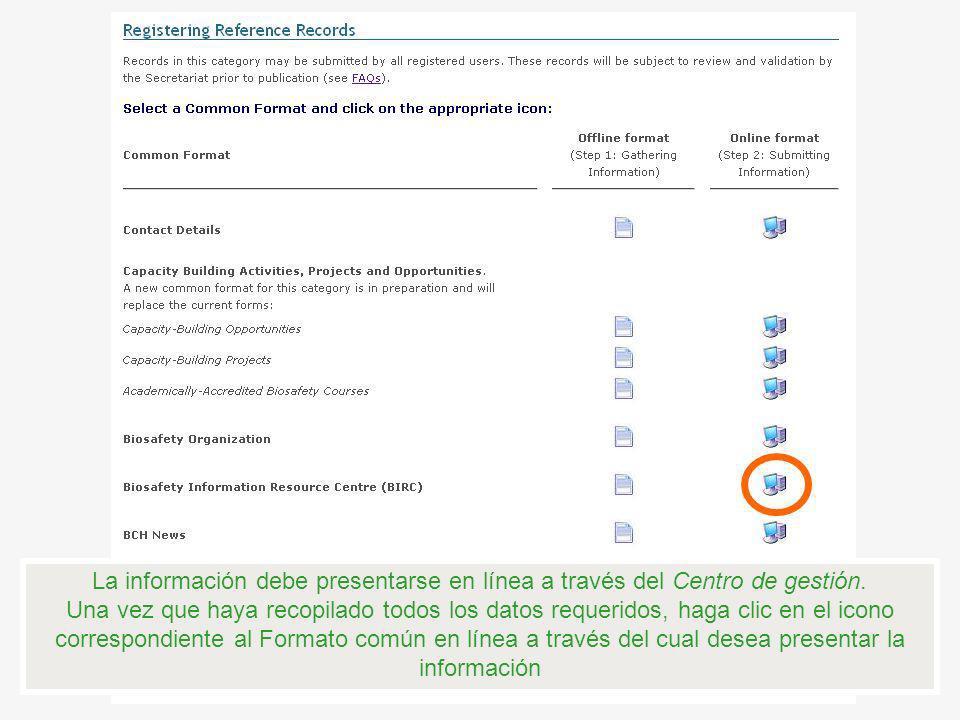 La información debe presentarse en línea a través del Centro de gestión.