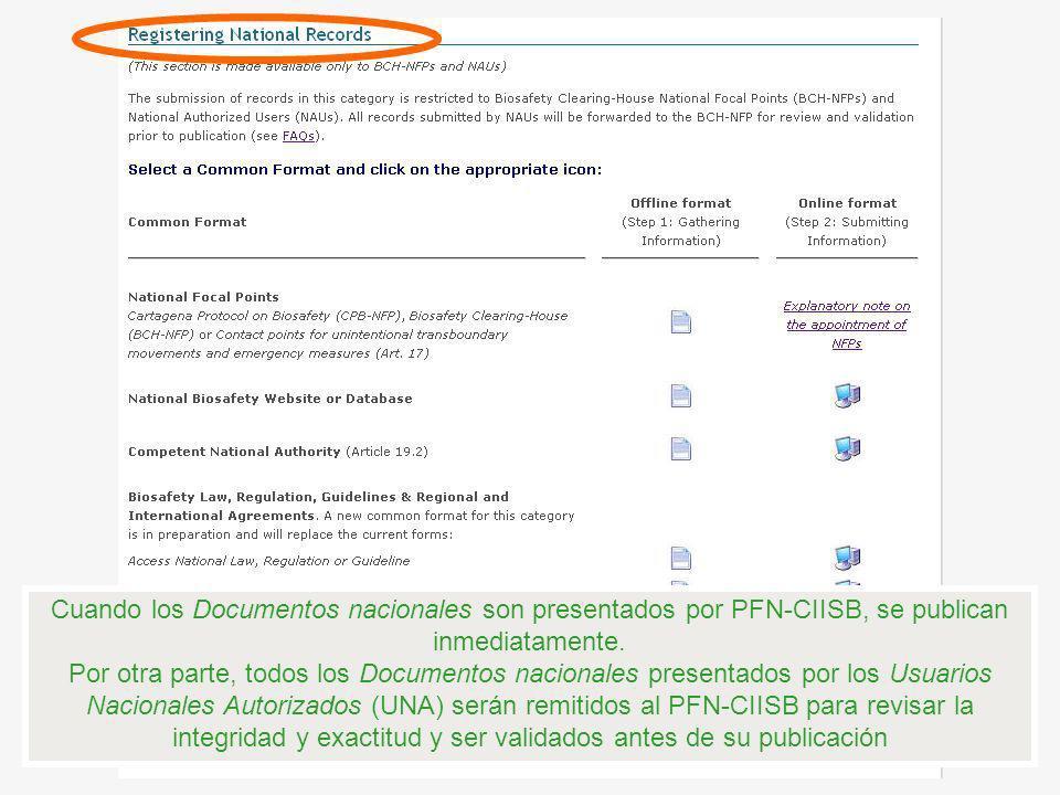 Cuando los Documentos nacionales son presentados por PFN-CIISB, se publican inmediatamente.