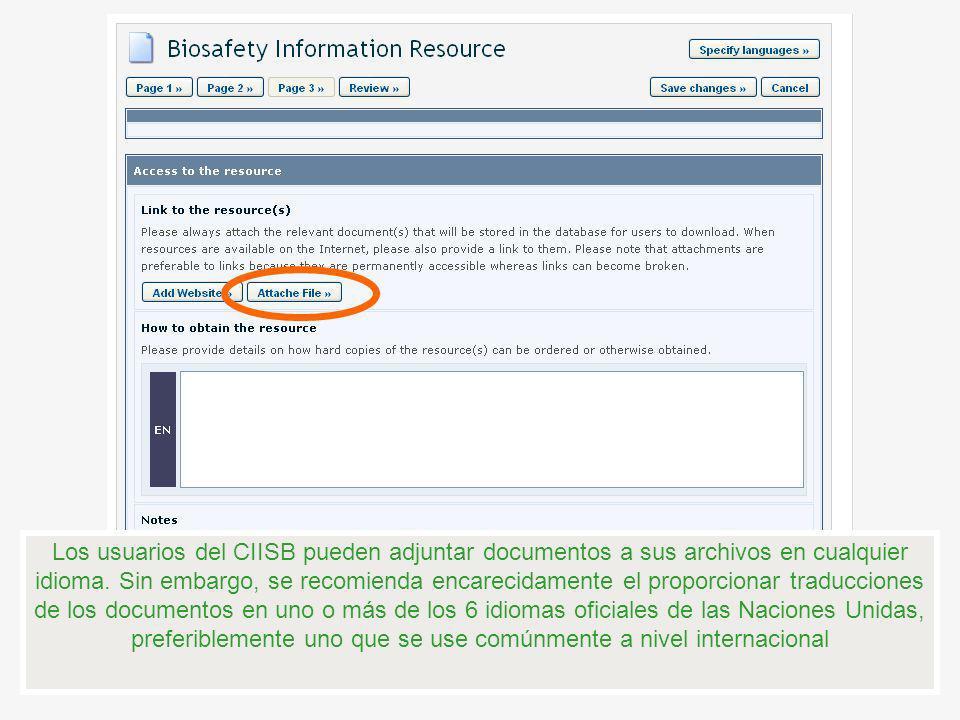 Los usuarios del CIISB pueden adjuntar documentos a sus archivos en cualquier idioma.